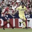 Previa Villarreal - Atlético de Madrid: el Submarino, un rival fuerte para los colchoneros