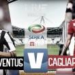 Juventus-Cagliari in diretta, LIVE Serie A 2017/18