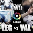 """Previa CD Leganés - Valencia CF: a exprimir al máximo el """"efecto Voro"""""""