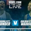 Oklahoma City Thunder vs Golden State Warriors en vivo y en directo online