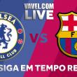 Jogo Chelsea x Barcelona AO VIVO online pela Uefa Champions League 2017/18