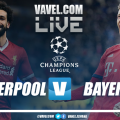 Liverpool vs Bayern Munich Live Stream Score in Champions League 2019