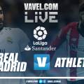Real Madrid vs Athletic de Bilbao EN VIVO y en directo online en La Liga Santander 2019