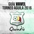 Guía VAVEL Torneo Águila 2016: Deportes Quindío