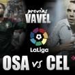 Previa Osasuna - Celta: duelo en la zona roja
