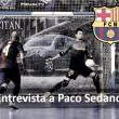 """Entrevista Paco Sedano (FC Barcelona Lassa): """"La Copa es el torneo más bonito que hay"""""""