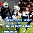 Connecticut Huskies vs Temple Owls Live Stream Updates And Results Of 2015 College Football (0-0)