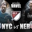 Previa New York City FC – New England Revolution: en la cuerda floja