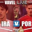 Portugal vs Irán en vivo y en directo online en Mundial Rusia 2018