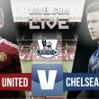 Chelsea 1-1 Manchester United Result Live Commentary in Premier League 2016