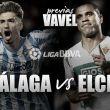 Málaga - Elche: rachas opuestas, objetivos antagónicos