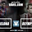 Previa FC Barcelona – Olympiacos FC: la cara y la cruz, el todo o la nada