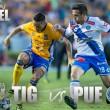 Previa Tigres - Puebla: a iniciar con el pie derecho