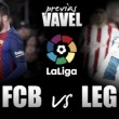 FC Barcelona - CD Leganés: Los pepineros quieren levantar cabeza ante un Barça con dudas
