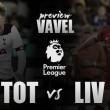 Tottenham vs Liverpool: duelo de altura en Londres