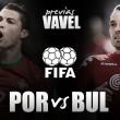Portugal-Bulgaria: convencer a los paladares más exigentes