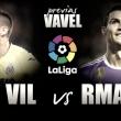 Previa Villarreal - Real Madrid: buscando la luz al final del tunel