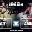 Previa Cádiz CF - UD Almería: con la ilusión de comenzar bien la temporada