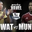 Watford - Manchester United: prohibido dormirse