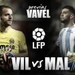 Villarreal CF - Málaga CF: no hay dos sin tres