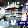 Celta vs Deportivo en vivo y en directo online en Liga 2016 (0-0)