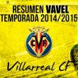 Resumen temporada 2014/15 del Villarreal: un torbellino de caos que impacta en Europa