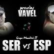 Serbia - España: una eliminatoria con sabor a una final
