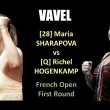 Maria Sharapova vs Richel Hogenkamp Live Stream Updates and Commentary of the 2018 French Open First Round