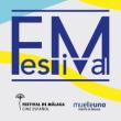 FM Festival pondrá ritmo al Festival de Málaga