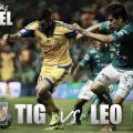 Previa Tigres - León: por el primer rugido