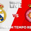 Real Madrid x Girona AO VIVO online pelo Campeonato Espanhol 2017/18