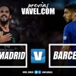 Previa Real Madrid – FC Barcelona: Bernabéu, juez y sentencia