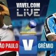 Jogo São Paulo x Grêmio AO VIVO online no Campeonato Brasileiro (0-0)