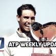 ATP Weekly Update week 16: Rafael Nadal rules again