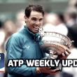 ATP Weekly Update week 23: Rafael Nadal keeps making history