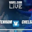 Jogo Tottenham x Chelsa AO VIVO hoje pela Premier League