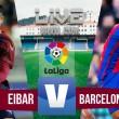 Eibar x Barcelona ao vivo online no Campeonato Espanhol 2016/17