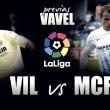 Previa Villarreal - Málaga: victoria necesaria
