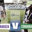 Resultado Real Zaragoza - Córdoba CF en la Liga Adelante 2015 (0-1)