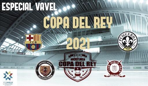 Especial Copa de SM el Rey 2021