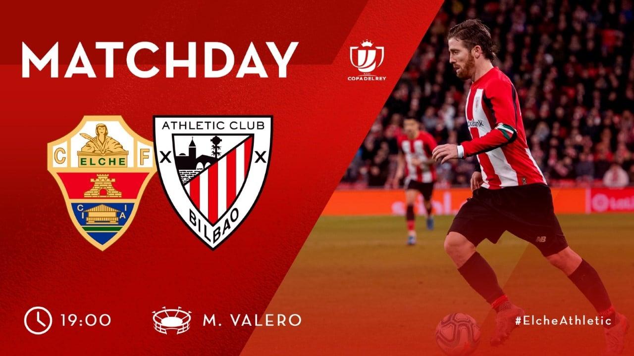 Elche CF vs Athletic Club EN VIVO y en directo online en la Copa del Rey