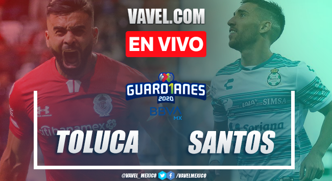 Goles y resumen: Toluca 1-2 Santos en Liga MX Guard1anes 2020