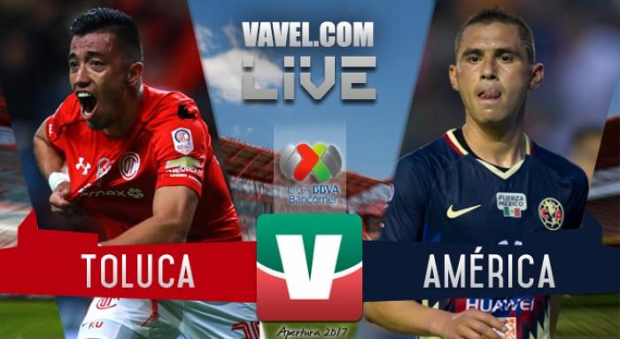 Resultado y goles del Toluca 1-2 América de la Liga MX 2017