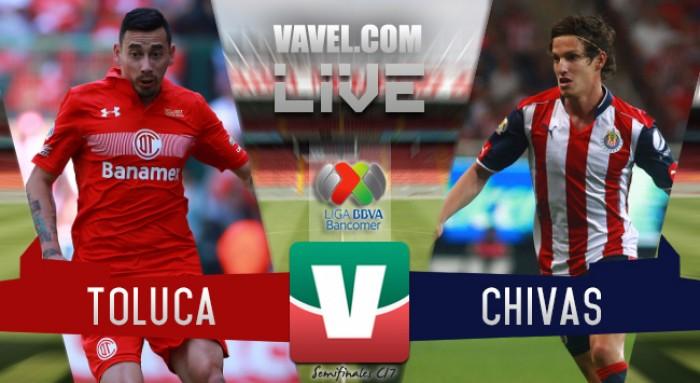 Resultado y goles del Toluca 1-1 Chivas de la Liguilla MX 2017