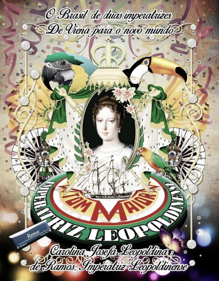 Imperatriz Leopoldina será o tema da Tom Maior para 2018