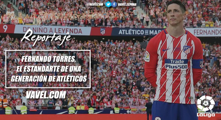 Fernando Torres, el estandarte de una generación de atléticos