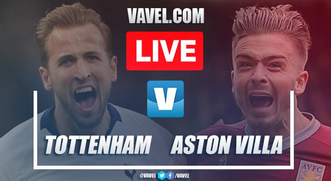 Tottenham vs Aston Villa: Live Stream TV and Score Updates (3-1)