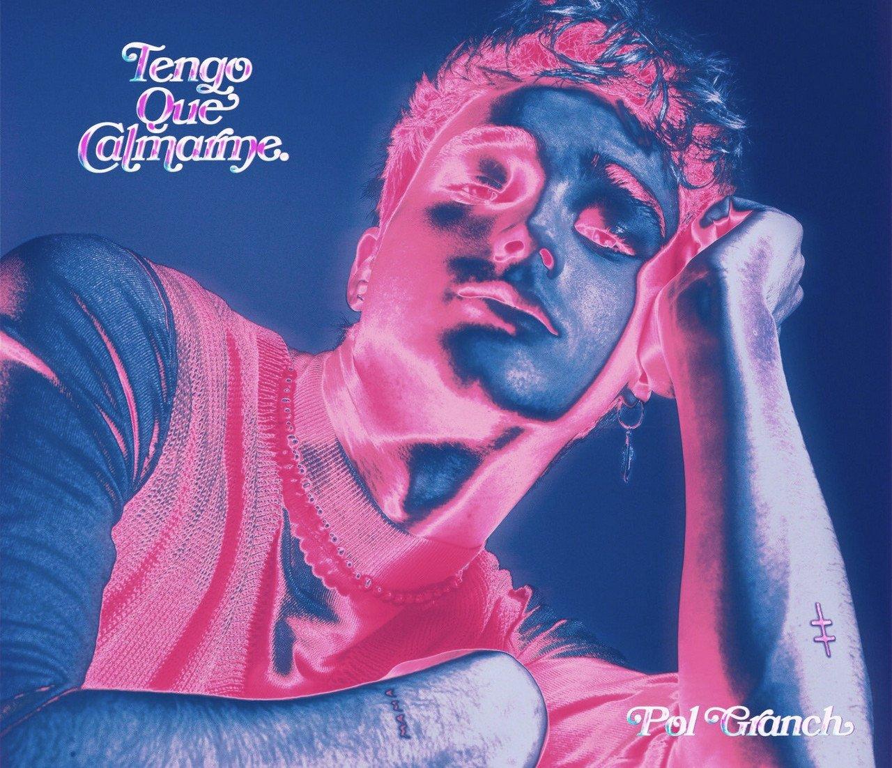 """Pol Granch lanza su álbum debut """"Tengo que Calmarme"""""""
