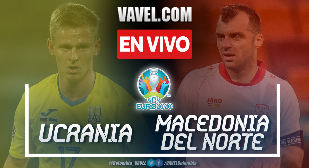 Resumen y goles: Ucrania 2-1 Macedonia del Norte en UEFA Euro 2020