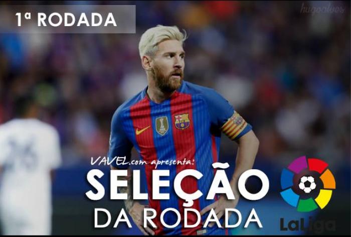 Seleção VAVEL da 1ª rodada da La Liga